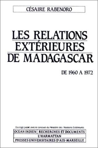 Couverture Relations extérieures de Madagascar, de 1960 à 1972