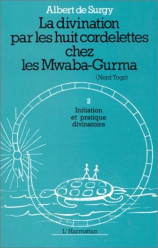 Couverture La divination par les huit cordelettes chez les Mwaba