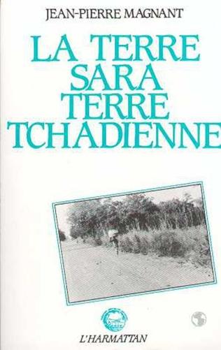 Couverture La terre Sara, terre tchadienne