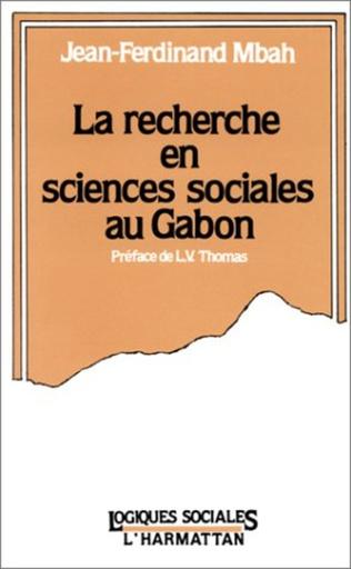Couverture La recherche en sciences sociales au Gabon