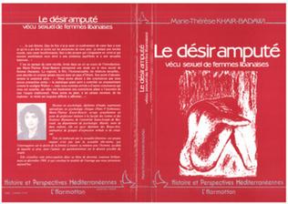 Couverture Le désir amputé - Vécu sexuel de femmes libanaises