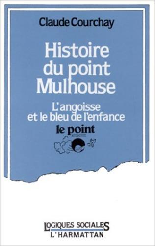 Couverture Histoire du point Mulhouse
