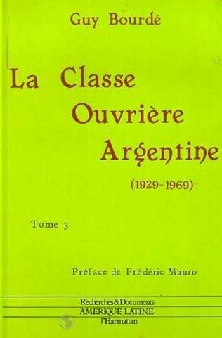 Couverture La classe ouvrière argentine (1929-1969)