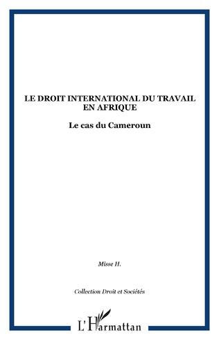 Couverture Le droit international du travail en Afrique