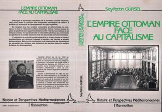 Couverture L'empire ottoman face au capitalisme