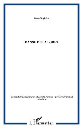 Couverture DANSE DE LA FORET