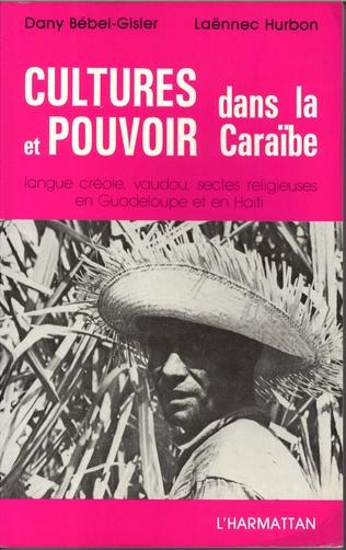 Couverture Cultures et pouvoir dans la Caraïbe