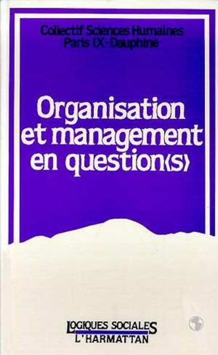 Couverture Organisation et management en question (s)