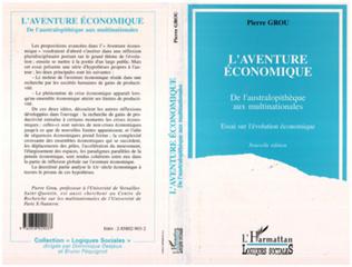 Couverture L'aventure économique de l'australopithèque aux multinationales