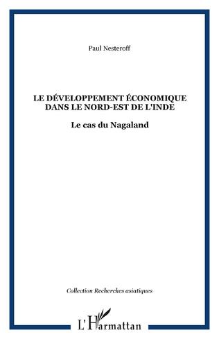 Couverture Le développement économique dans le Nord-Est de l'Inde