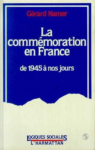 Couverture La commémoration en France, de 1945 à nos jours