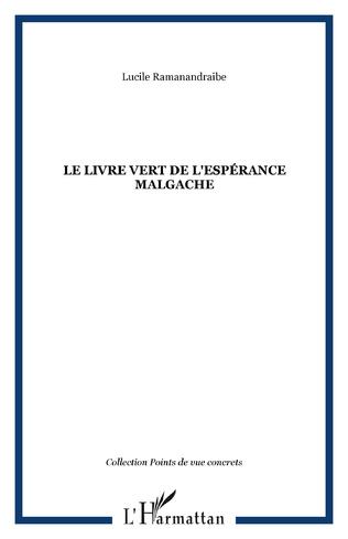 Couverture Le livre vert de l'espérance malgache