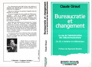 Couverture Bureaucratie et changement, le cas de l'administration des télécommunications