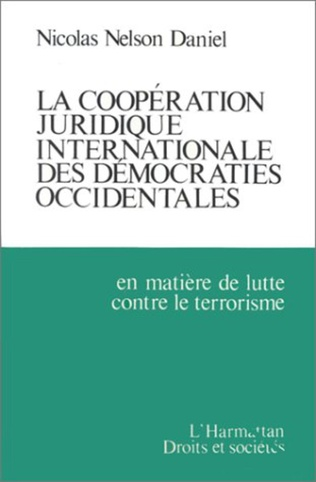 Couverture La coopération juridique internationale des démocraties occidentales