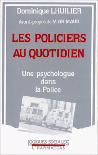 Couverture Les policiers au quotidien
