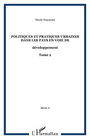 Couverture Politiques et pratiques urbaines dans les pays en voie de