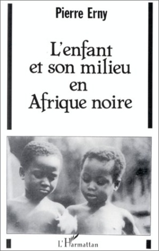 Couverture L'enfant et son milieu en Afrique Noire