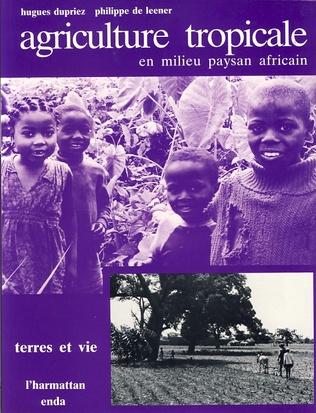 Couverture Agriculture tropicale en milieu paysan africain