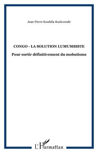 Couverture Congo - la Solution Lumumbiste