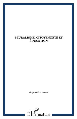 Couverture Pluralisme, citoyenneté et éducation