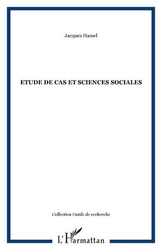 Couverture Etude de cas et sciences sociales