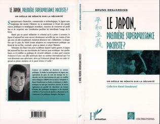 Couverture Le Japon, Première Superpuissance Pacifiste ? un Siècle de Débats Sur la Sécurité
