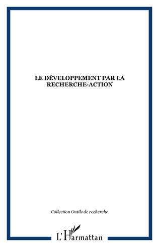 Couverture Le Développement par la Recherche-Action