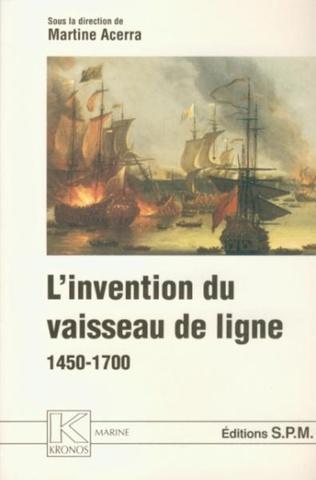 Couverture L'invention du vaisseau de ligne 1450-1700