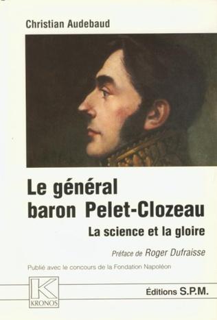 Couverture Le Général baron Pelet-Clozeau