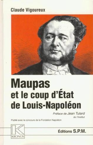 Couverture Maupas et le coup d'Etat de Louis-Napoléon