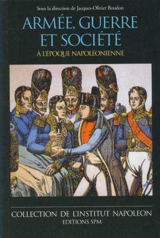 Couverture Armée, guerre et société à l'époque napoléonienne