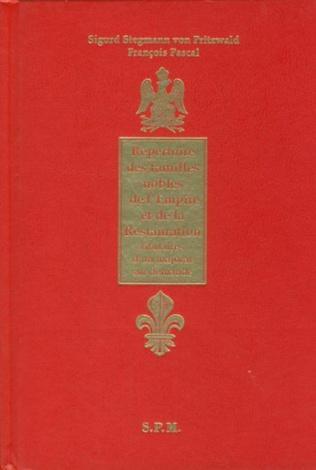 Couverture Répertoire des familles nobles de l'Empire et de la Restauration titulaires d'un majorat sur demande