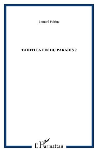Couverture Tahiti la fin du paradis ?