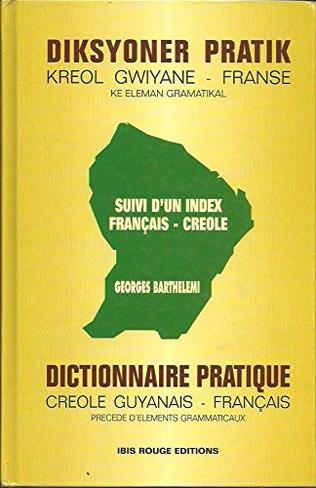 Couverture Dictionnaire pratique créole guyanais-Français
