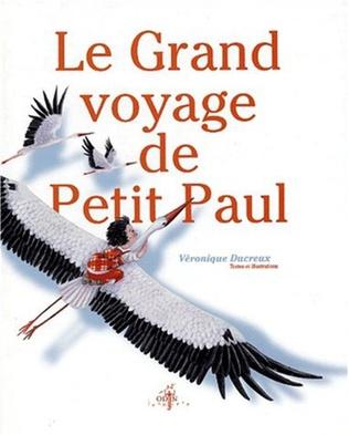 Couverture Le grand voyage de petit Paul