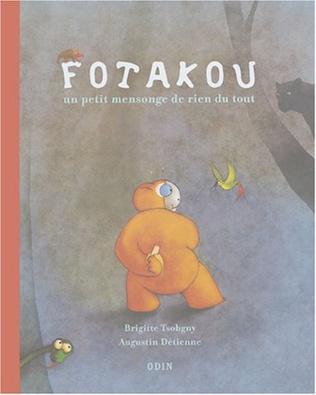 Couverture Fotakou, un petit mensonge de rien du tout