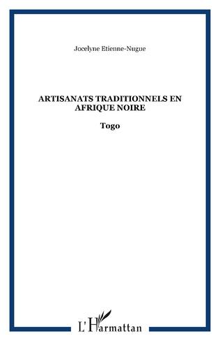 Couverture Artisanats traditionnels en Afrique Noire
