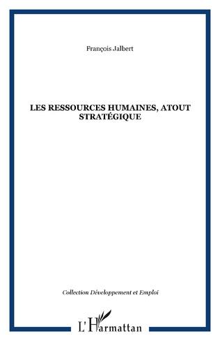 Couverture Les ressources humaines, atout stratégique