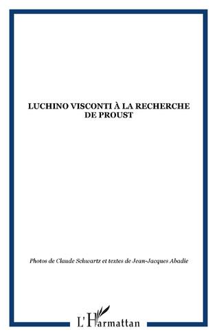 Couverture Luchino Visconti à la recherche de Proust