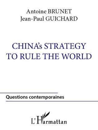 Couverture China's strategy to rule the world
