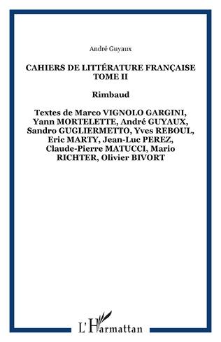 Couverture Cahiers de Littérature Française Tome II