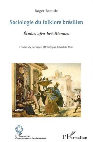 Couverture Sociologie du folklore brésilien