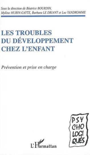 Couverture Les troubles du développement chez l'enfant