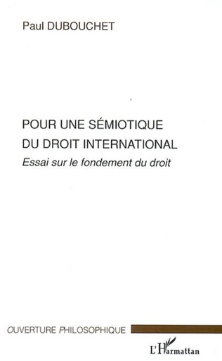 Couverture Pour une sémiotique du droit international