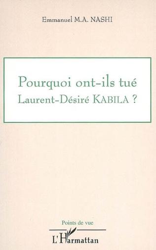 Couverture Pourquoi ont-ils tué Laurent Désiré Kabila ?