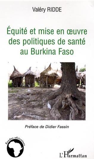 Couverture Equité et mise à l'épreuve des politiques de santé au Burkina Faso