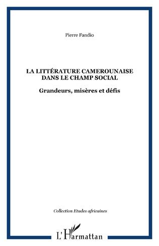 Couverture La littérature camerounaise dans le champ social