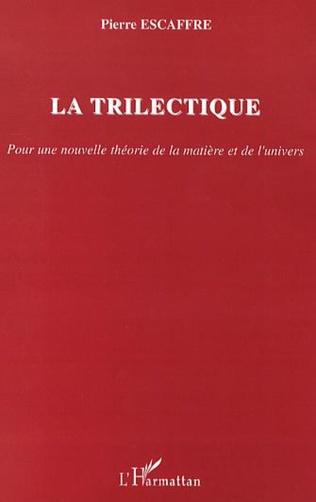 Couverture La trilectique