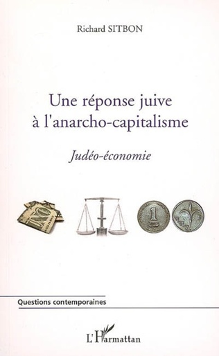 Couverture Une réponse juive à l'anarcho-capitalisme
