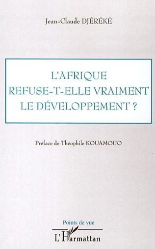 Couverture L'Afrique refuse-t-elle vraiment le développement ?